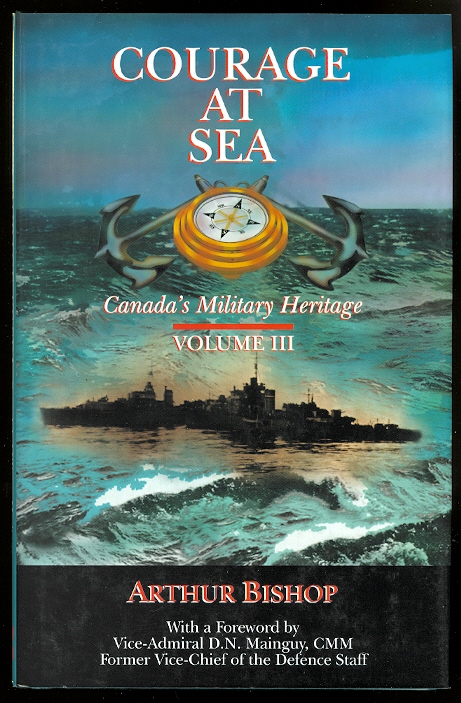Image for COURAGE AT SEA.  VOLUME III - CANADA'S MILITARY HERITAGE.