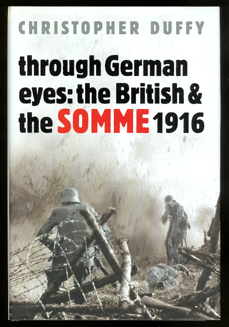 Image for THROUGH GERMAN EYES: THE BRITISH AND THE SOMME 1916.