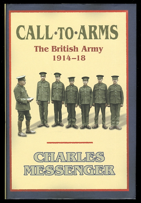 Image for CALL TO ARMS: THE BRITISH ARMY 1914-18.