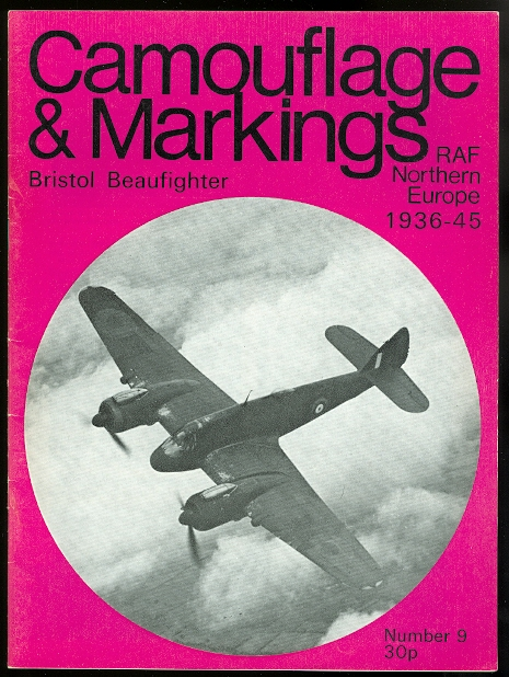 Image for CAMOUFLAGE & MARKINGS: RAF NORTHERN EUROPE 1936-45.  NUMBER 9: BRISTOL BEAUFIGHTER.