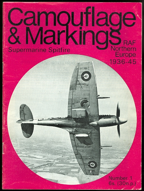 Image for CAMOUFLAGE & MARKINGS: RAF NORTHERN EUROPE 1936-45.  NUMBER 1: SUPERMARINE SPITFIRE.