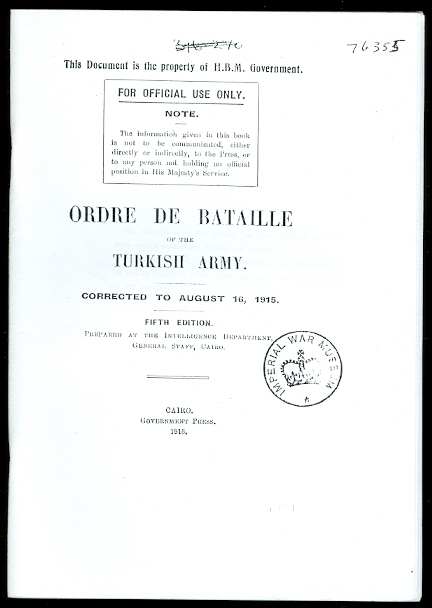 Image for ORDRE DE BATAILLE OF THE TURKISH ARMY.  CORRECTED TO AUGUST 16, 1915.  FIFTH EDITION.