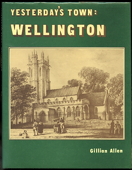 Image for YESTERDAY'S TOWN: WELLINGTON.  A DIARY OF A WEST COUNTRY TOWN IN THE 19th CENTURY.