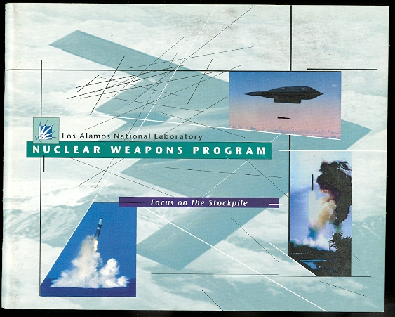 Image for FOCUS ON THE STOCKPILE.  LOS ALAMOS NATIONAL LABORATORY NUCLEAR WEAPONS PROGRAM.