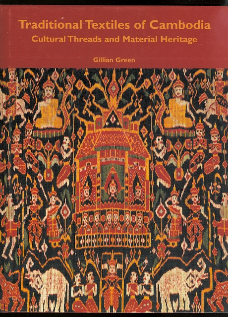 Image for TRADITIONAL TEXTILES OF CAMBODIA: CULTURAL THREADS AND MATERIAL HERITAGE.