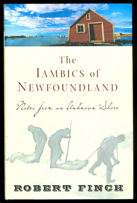 Image for THE IAMBICS OF NEWFOUNDLAND: NOTES FROM AN UNKNOWN SHORE.