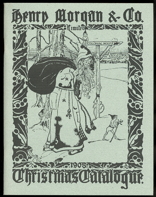 Image for HENRY MORGAN & CO. LIMITED 1908 CHRISTMAS CATALOGUE.