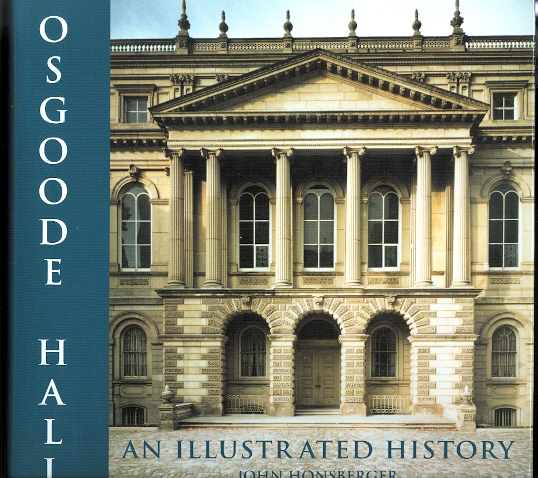 Image for OSGOODE HALL:  AN ILLUSTRATED HISTORY.