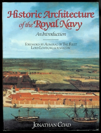 Image for HISTORIC ARCHITECTURE OF THE ROYAL NAVY:  AN INTRODUCTION.