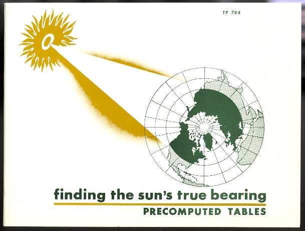 Image for FINDING THE SUN'S TRUE BEARING.  PRECOMPUTED TABLES.