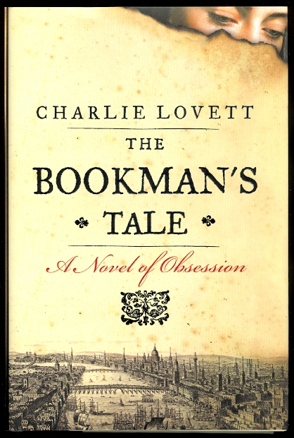 Image for THE BOOKMAN'S TALE:  A NOVEL OF OBSESSION.