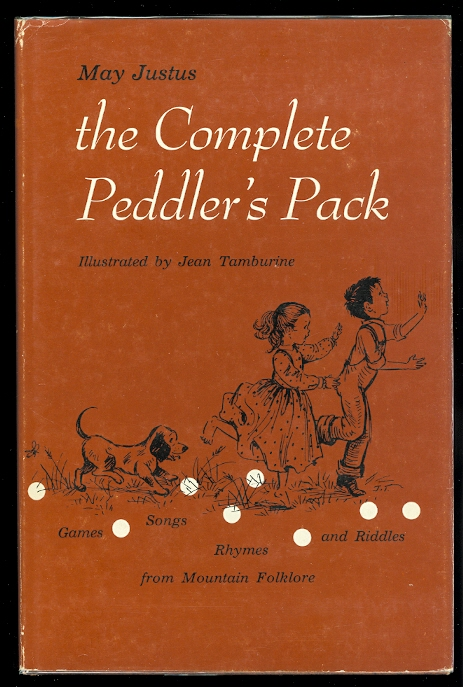 Image for THE COMPLETE PEDDLER'S PACK: GAMES, SONGS, RHYMES, AND RIDDLES FROM MOUNTAIN FOLKLORE.