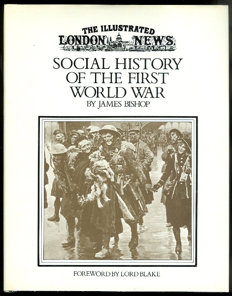 Image for THE ILLUSTRATED LONDON NEWS SOCIAL HISTORY OF THE FIRST WORLD WAR.