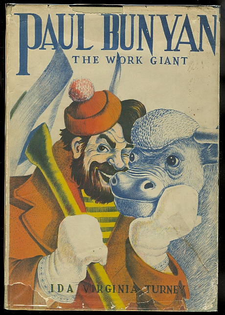 Image for PAUL BUNYAN:  THE WORK GIANT.