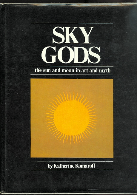 Image for SKY GODS:  THE SUN AND MOON IN ART AND MYTH.