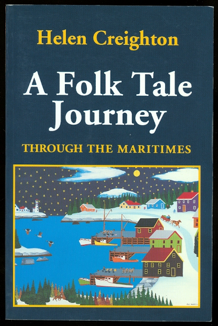 Image for A FOLK TALE JOURNEY THROUGH THE MARITIMES.
