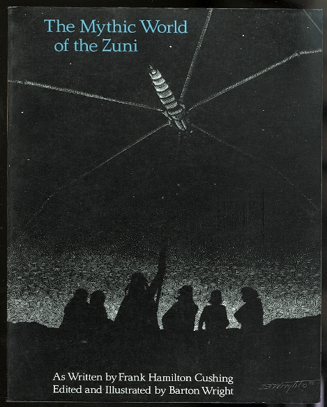 Image for THE MYTHIC WORLD OF THE ZUNI.