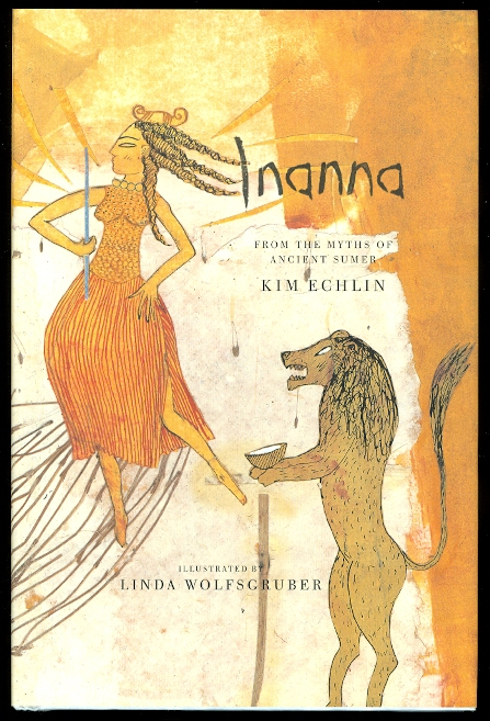 Image for INANNA:  FROM THE MYTHS OF ANCIENT SUMER.