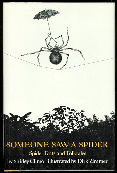 Image for SOMEONE SAW A SPIDER:  SPIDER FACTS AND FOLKTALES.