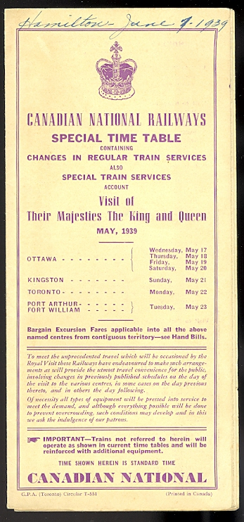 Image for CANADIAN NATIONAL RAILWAYS SPECIAL TIME TABLE CONTAINING CHANGES IN REGULAR TRAIN SERVICES ALSO SPECIAL TRAIN SERVICES ACCOUNT VISIT OF THEIR MAJESTIES THE KING AND QUEEN MAY, 1939.