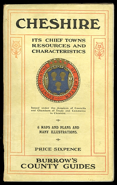 Image for CHESHIRE:  ITS CHIEF TOWNS, RESOURCES AND CHARACTERISTICS.  BURROW'S COUNTY GUIDES.