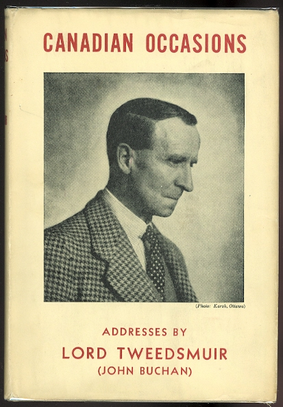 Image for CANADIAN OCCASIONS: ADDRESSES BY LORD TWEEDSMUIR (JOHN BUCHAN).
