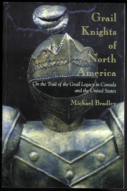 Image for GRAIL KNIGHTS OF NORTH AMERICA:  ON THE TRAIL OF THE GRAIL LEGACY IN CANADA AND THE UNITED STATES.