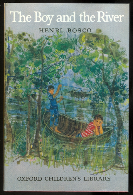 Image for THE BOY AND THE RIVER.  OXFORD CHILDREN'S LIBRARY NO. 46.