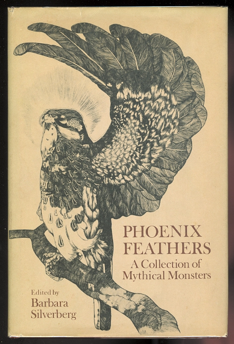 Image for PHOENIX FEATHERS: A COLLECTION OF MYTHICAL MONSTERS.