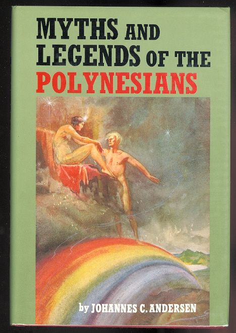 Image for MYTHS AND LEGENDS OF THE POLYNESIANS.