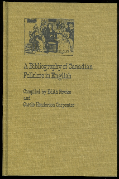 Image for A BIBLIOGRAPHY OF CANADIAN FOLKLORE IN ENGLISH.