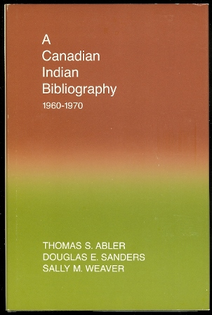 Image for A CANADIAN INDIAN BIBLIOGRAPHY 1960-1970.