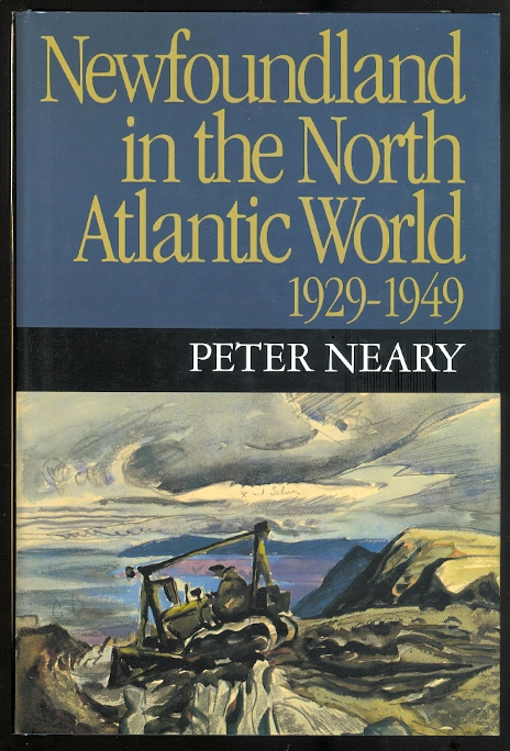 Image for NEWFOUNDLAND IN THE NORTH ATLANTIC WORLD, 1929-1949.