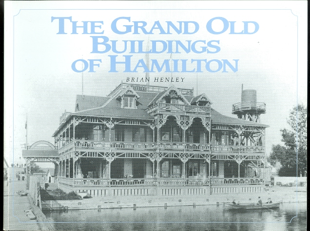 Image for THE GRAND OLD BUILDINGS OF HAMILTON.