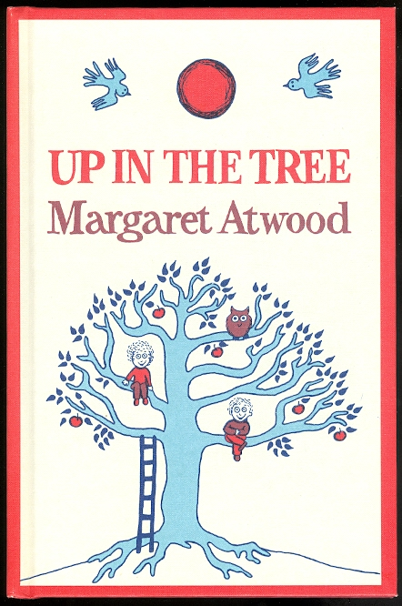Image for UP IN THE TREE.