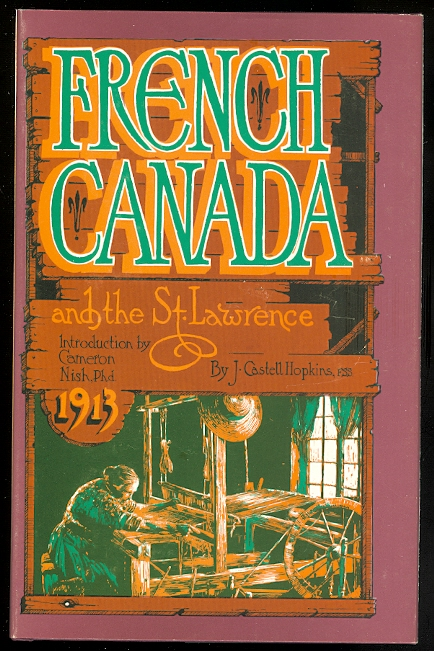 Image for FRENCH CANADA AND THE ST. LAWRENCE: HISTORIC, PICTURESQUE AND DESCRIPTIVE.