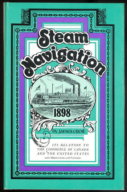Image for STEAM NAVIGATION AND ITS RELATION TO THE COMMERCE OF CANADA AND THE UNITED STATES.