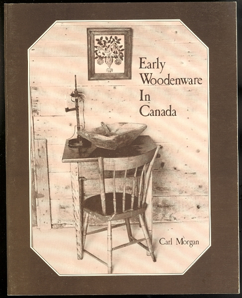 Image for EARLY WOODENWARE IN CANADA.