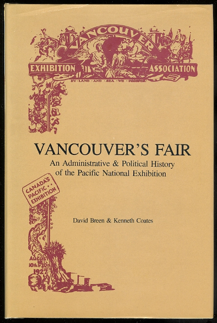 Image for VANCOUVER'S FAIR: AN ADMINISTRATIVE AND POLITICAL HISTORY OF THE PACIFIC NATIONAL EXHIBITION.