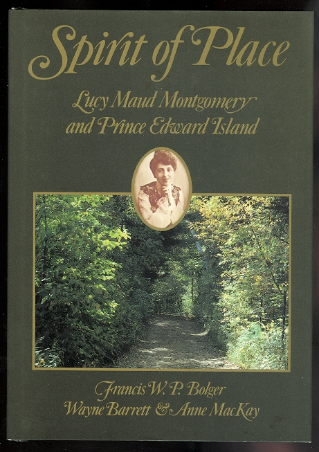 Image for SPIRIT OF PLACE: LUCY MAUD MONTGOMERY AND PRINCE EDWARD ISLAND.