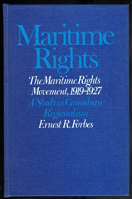 Image for THE MARITIME RIGHTS MOVEMENT, 1919-1927: A STUDY IN CANADIAN REGIONALISM.