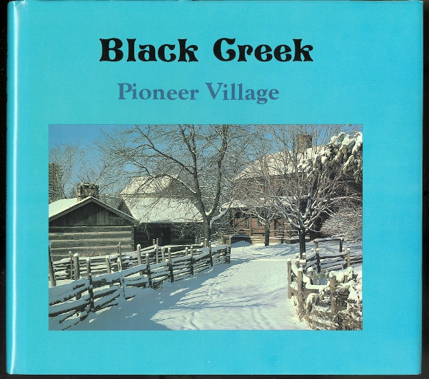 Image for BLACK CREEK PIONEER VILLAGE.