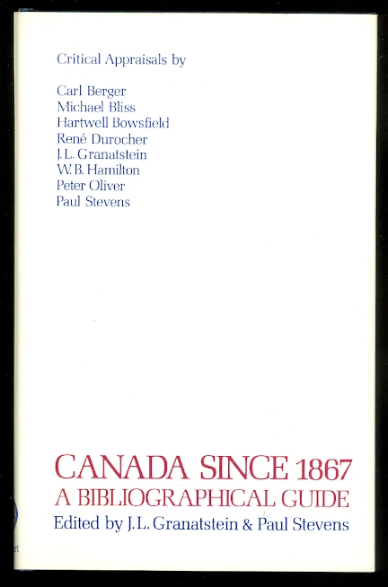 Image for CANADA SINCE 1867:  A BIBLIOGRAPHICAL GUIDE.