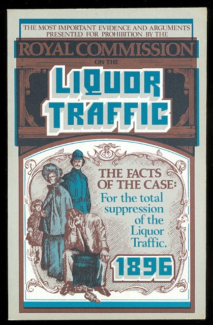 Image for THE FACTS OF THE CASE:  A SUMMARY OF THE MOST IMPORTANT EVIDENCE AND ARGUMENTS PRESENTED IN THE REPORT OF THE ROYAL COMMISSION ON THE LIQUOR TRAFFIC.  COMPILED UNDER THE DIRECTION OF THE DOMINION ALLIANCE FOR THE TOTAL SUPPRESSION OF THE LIQUOR TRAFFIC.