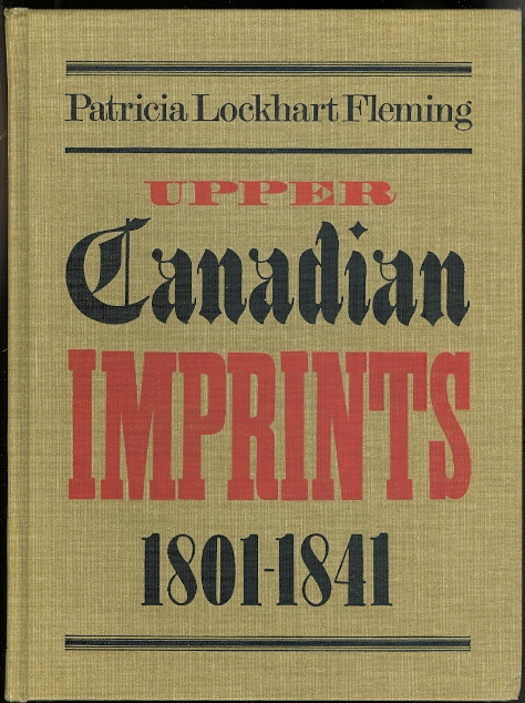 Image for UPPER CANADIAN IMPRINTS, 1801-1841:  A BIBLIOGRAPHY.