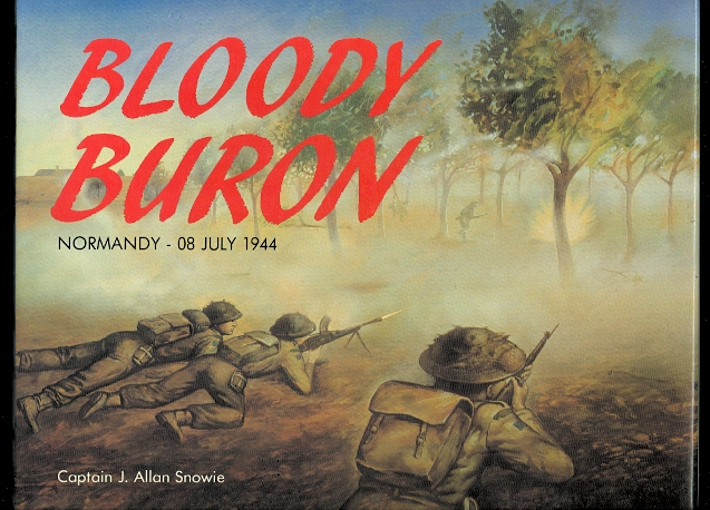 Image for BLOODY BURON:  THE BATTLE OF BURON, NORMANDY - 08 JULY 1944.