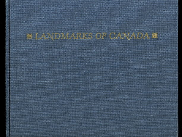 Image for LANDMARKS OF CANADA:  A GUIDE TO THE J. ROSS ROBERTSON CANADIAN HISTORICAL COLLECTION IN THE TORONTO PUBLIC LIBRARY.  ILLUSTRATED REPRINT EDITION OF VOLUME I (1917) AND VOLUME II (1921) WITH A CONSOLIDATED INDEX.