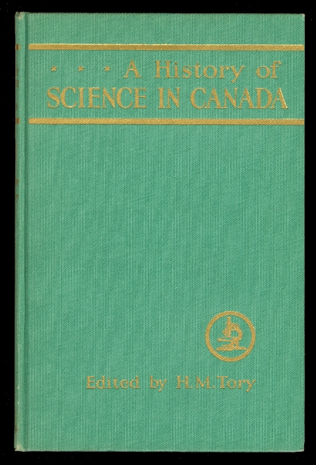 Image for A HISTORY OF SCIENCE IN CANADA.