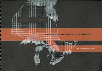 Image for ONTARIO'S ROADS AND STREETS:  AN ENGINEERING STUDY OF ROAD AND STREET NEEDS BY THE MUNICIPALITIES OF ONTARIO AND THE DEPARTMENT OF HIGHWAYS.