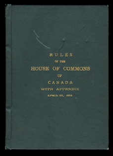 Image for RULES OF THE HOUSE OF COMMONS OF CANADA WITH APPENDIX, APRIL 23, 1913.